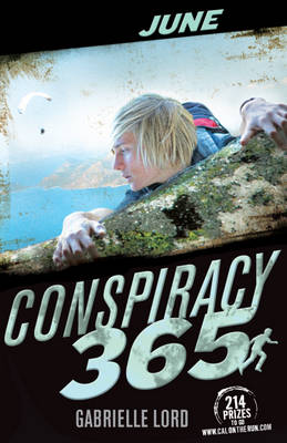 Conspiracy 365: June by Gabrielle Lord