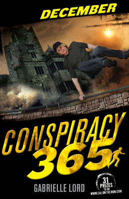 Conspiracy 365: December by Gabrielle Lord