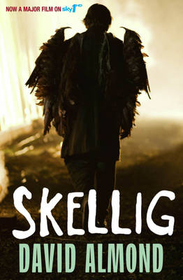 Skellig - TV tie in edition by David Almond
