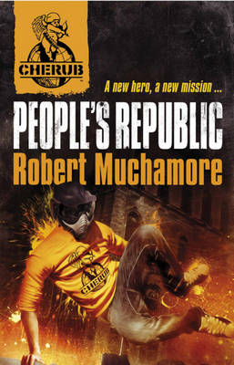 People's Republic : Part of the Cherub series by Robert Muchamore