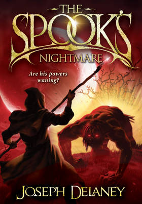 The Spook's Nightmare (Wardstone Chronicles 7) by Joseph Delaney