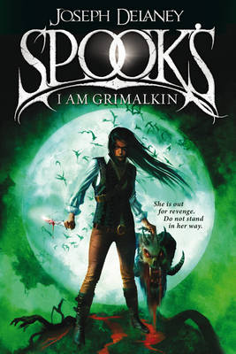 Spook's: I am Grimalkin by Joseph Delaney