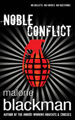The Noble Conflict by Malorie Blackman
