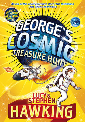 George's Cosmic Treasure Hunt by Lucy Hawking, Stephen Hawking