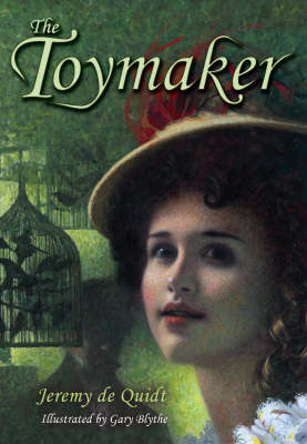 Cover for The Toymaker by Jeremy De Quidt