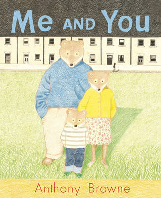 Me and You by Anthony Browne