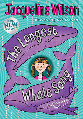 The Longest Whale Song by Jacqueline Wilson