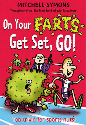 Cover for On Your Farts, Get Set, Go! by Mitchell Symons