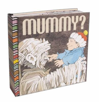 Mummy? by Maurice Sendak