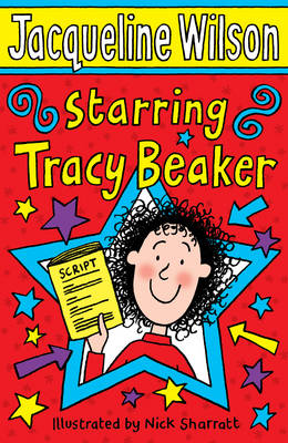 Starring Tracy Beaker by Jacqueline Wilson