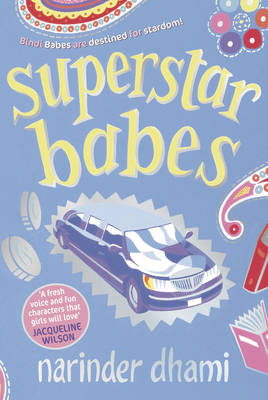 Superstar Babes by Narinder Dhami