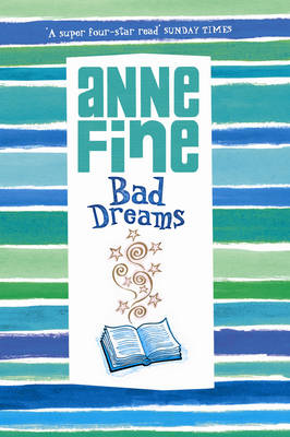 Bad Dreams by Anne Fine