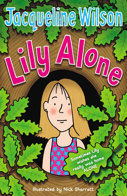 Lily Alone by Jacqueline Wilson