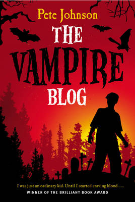 The Vampire Blog (The Vampire series Book 1) by Pete Johnson