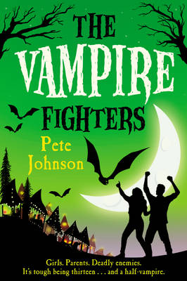 The Vampire Fighters (The Vampire series Book 3) by Pete Johnson
