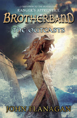 Brotherband: The Outcasts Book One by John Flanagan