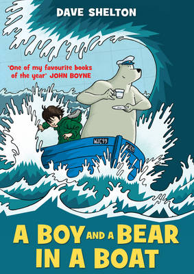 Cover for A Boy and a Bear in a Boat by Dave Shelton