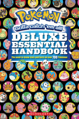 Pokemon: Deluxe Essential Handbook by Cris Silvestri