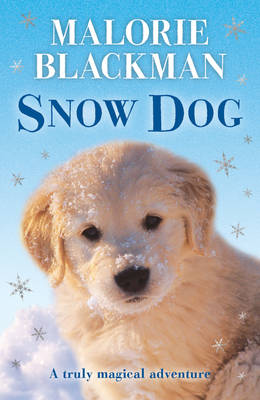 Snow Dog by Malorie Blackman