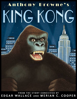 King Kong by Anthony Browne