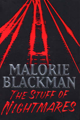 The Stuff of Nightmares by Malorie Blackman