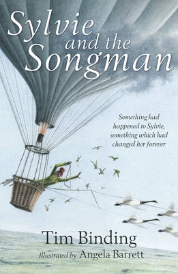 Sylvie and the Songman by Tim Binding