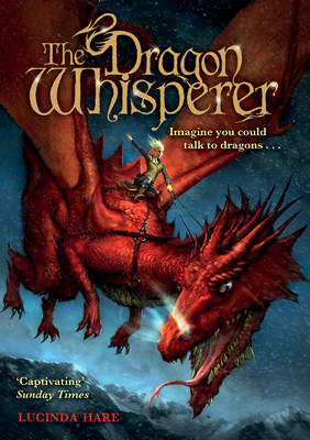 The Dragon Whisperer by Lucinda Hare