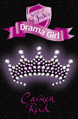 Secrets at St Jude's Drama Girl by Carmen Reid