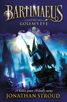 Bartimaeus 2: The Golem's Eye by Jonathan Stroud