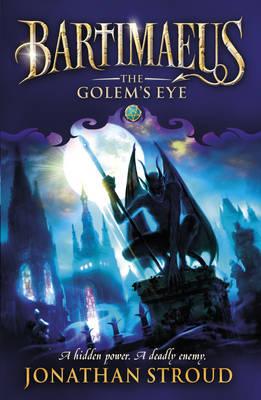 Bartimaeus 2: The Golem's Eye by Jonathan Stroud