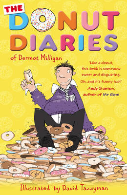 The Donut Diaries by Dermot Milligan