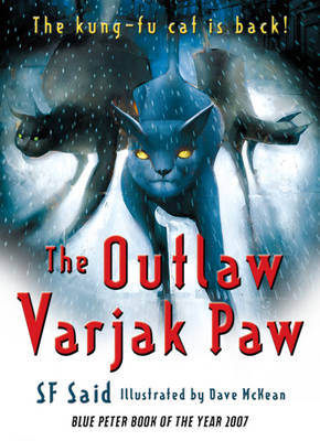 The Outlaw Varjak Paw by S F Said