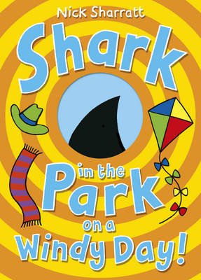 Shark in the Park on a Windy Day! by Nick Sharratt
