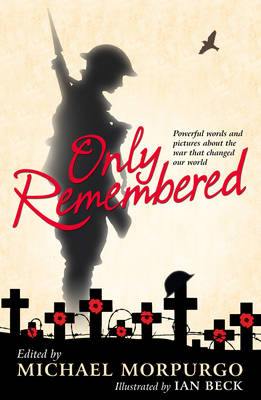 Only Remembered by Michael Morpurgo