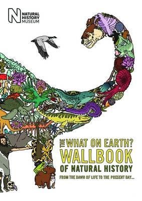 The What on Earth? Wallbook of Natural History From the Dawn of Life to the Present Day by Christopher Lloyd
