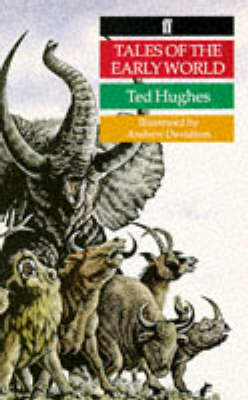 Tales of the Early World by Ted Hughes, Andrew Davidson