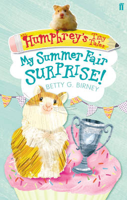 My Summer Fair Surprise! by Betty G. Birney
