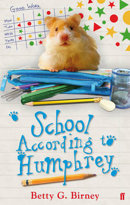 School According to Humphrey by Betty G. Birney