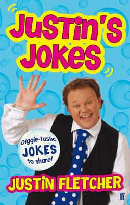 Justin's Jokes by Justin Fletcher