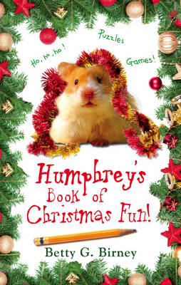 Humphrey's Book of Christmas Fun by Betty G. Birney