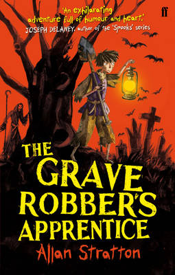 The Grave Robber's Apprentice by Allan Stratton