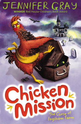 Chicken Mission: The Curse of Fogsham Farm by