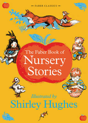 The Faber Book of Nursery Stories by
