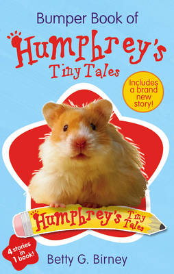 Bumper Book of Humphrey's Tiny Tales by Betty G. Birney