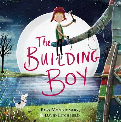 Cover for The Building Boy by Ross Montgomery
