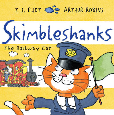Skimbleshanks The Railway Cat