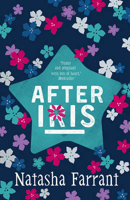 Cover for After Iris The Diaries of Bluebell Gadsby by Natasha Farrant