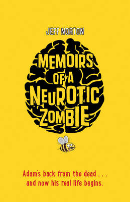 Memoirs of a Neurotic Zombie by Jeff Norton