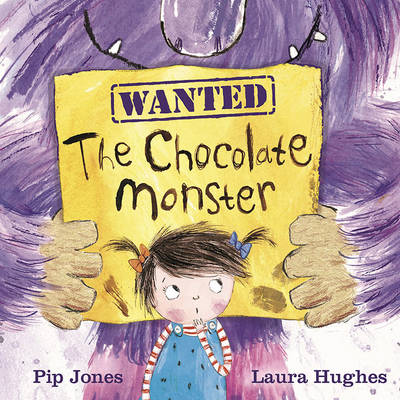 Cover for The Chocolate Monster by Pip Jones