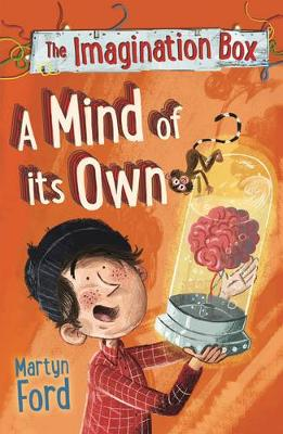 Cover for The Imagination Box: A Mind of its Own by Martyn Ford